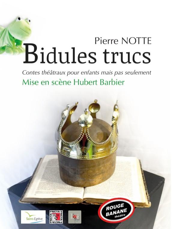 Rouge banane Théâtre - Bidules Trucs - 06 19